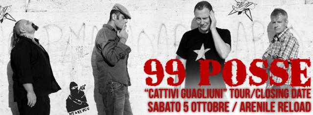 99 posse cattivi guagliuni tour