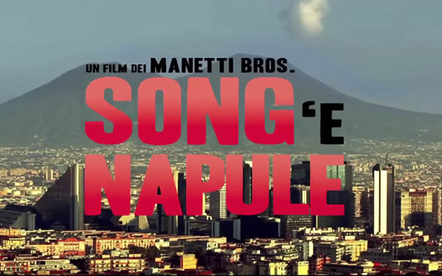 Song 'e Napule: da oggi al Cinema