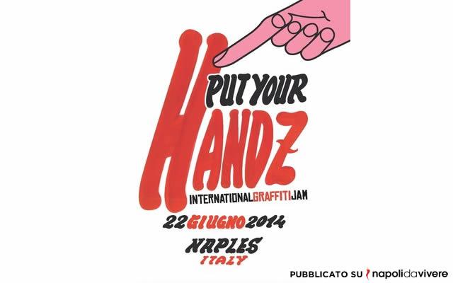 Put Your Handz napoli