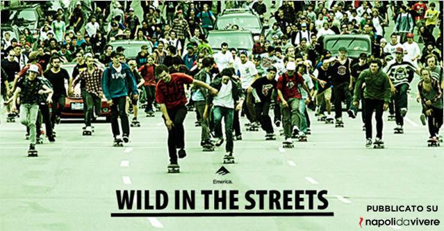 wild in the street napoli