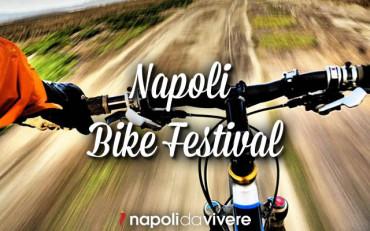 Napoli bike Festival dal 12 al 14 settembre 2014
