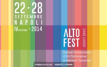 ALTO FEST: il Festival Internazionale di Arti Performative