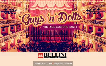 Guys'n'Dolls: Vintage Party al Teatro Bellini