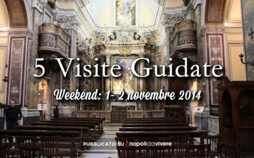 5 visite guidate per il weekend 1-2 novembre 2014