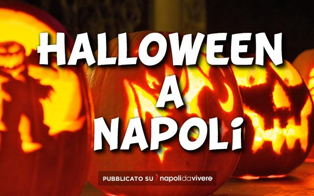 Cosa fare a Napoli per Halloween 2014