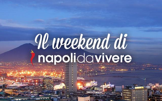 60 eventi a Napoli per il weekend 30-31 maggio 2015