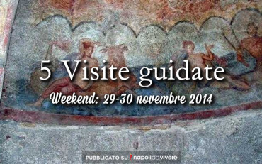 5 visite guidate per il weekend 29-30 novembre 2014
