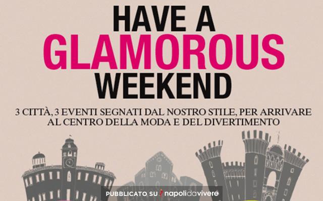 have a Glamorous Weekend  a Napoli il 21 e 22 novembre