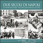 """""""Napoli com'era"""" di Attilio Wanderlingh"""