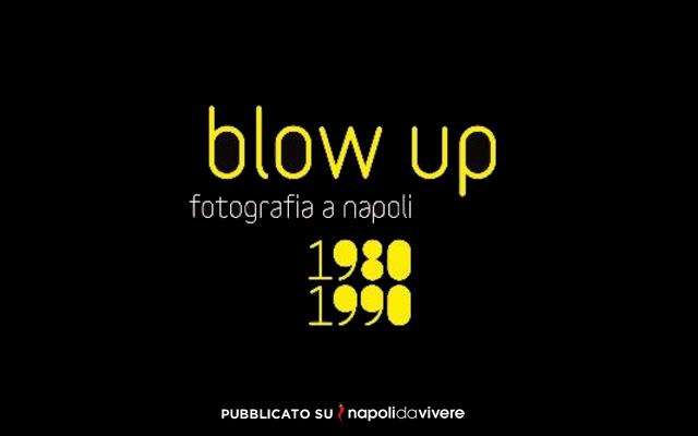 Blow up Fotografia a Napoli 1980-1990 a Villa Pignatelli fino a febbraio 2015
