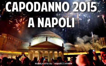 Capodanno 2015 a Napoli: programma degli eventi