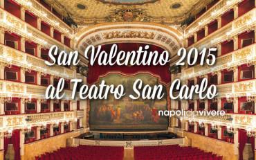 San Valentino 2015 al teatro San Carlo