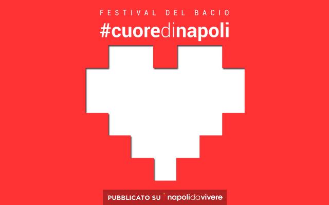 Festival del Bacio: che succederà a Napoli sabato 28 marzo