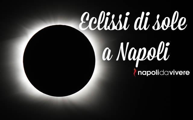 L'eclissi di sole quando e dove vederla a Napoli