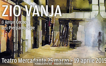 Zio Vanja di Anton Cechov in scena al Teatro Mercadante