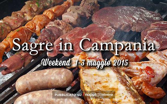 4 sagre da non perdere in Campania weekend  1-3 maggio 2015
