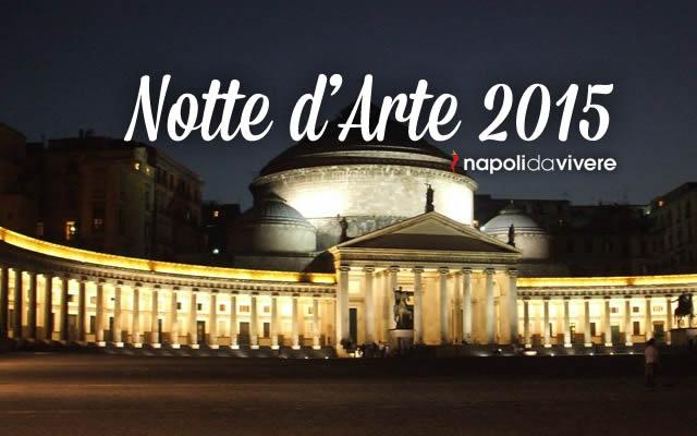 Notte d'Arte 2015 nel Centro Storico di Napoli