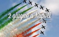 2 giugno 2015: Cosa fare a Napoli