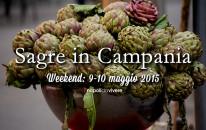 4 sagre da non perdere in Campania: weekend 9-10 maggio 2015