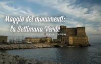 Maggio dei monumenti 2015|Programma Settimana Verde 29 maggio-2 giugno