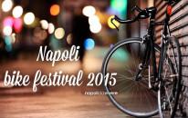 Napoli Bike Festival 2015   Il programma completo