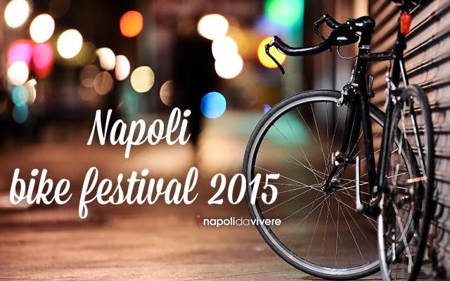 napoli bike festival 2015 programma completo