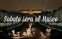 Sabato Notte al Museo: apertura serale dei musei in Campania