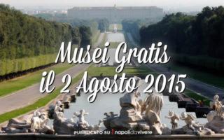 Musei gratis domenica 2 agosto 2015| #DomenicalMuseo