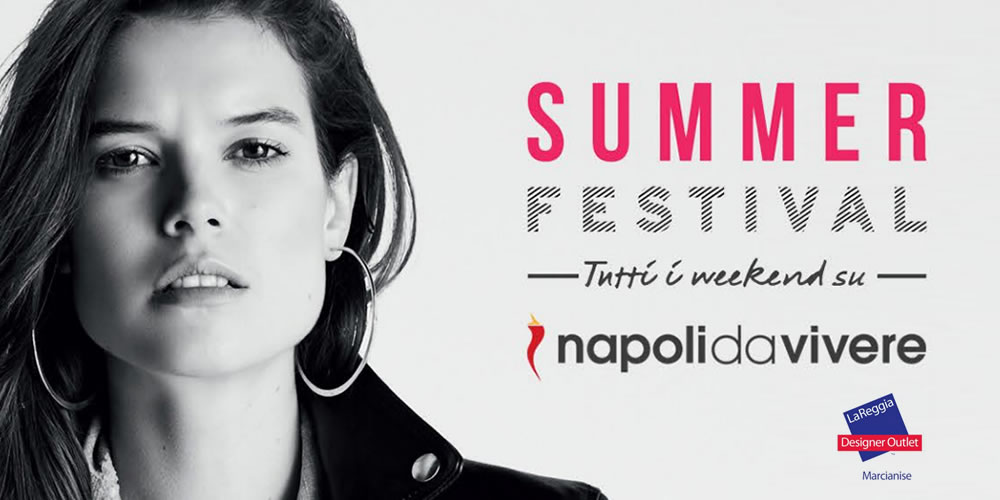 summer festival la reggia outlet