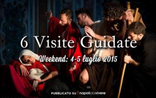 6 visite guidate da non perdere a Napoli: weekend 4-5 luglio 2015
