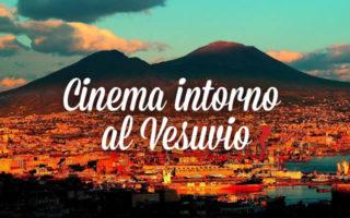 Cinema intorno al Vesuvio 2015|Programma Completo