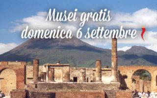Musei gratis domenica 6 settembre | #DomenicalMuseo