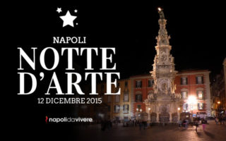Notte d'Arte 2015 al Centro Storico di Napoli