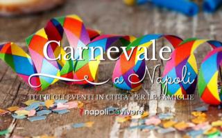 Carnevale 2016 a Napoli: gli eventi in città per tutta la famiglia