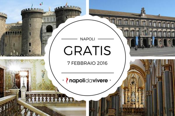 Domenica 7 febbraio 2016 Gratis nei luoghi più belli di Napoli (2)