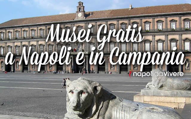 musei gratis a napoli e campania 7 febbraio 2016