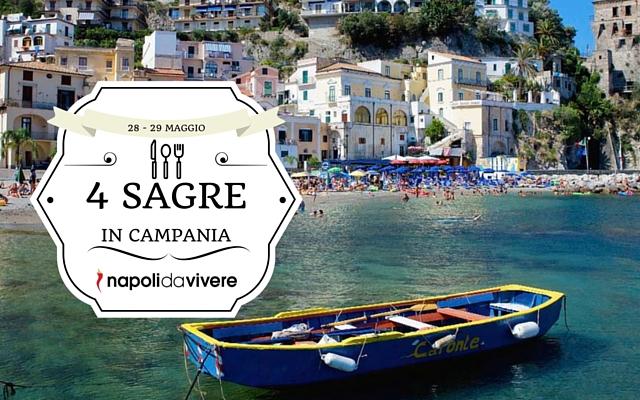 4 sagre in Campania weekend 28 - 29 maggio 2016