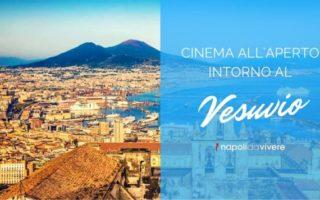 """Non si farà quest'anno """"Cinema intorno al Vesuvio"""" la storica rassegna di cinema all'aperto"""