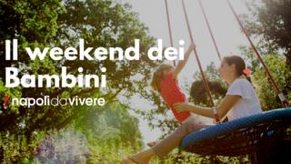 Eventi per bambini a Napoli: weekend 24-25 giugno 2017