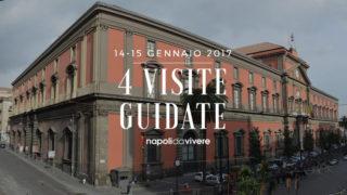 4 visite guidate a Napoli: weekend 14-15 gennaio 2017