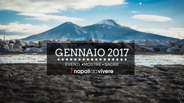 Cosa-fare-a-Gennaio-2017-a-Napoli.png