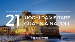 Domenica 15 gennaio Gratis a Napoli: i posti più belli da visitare