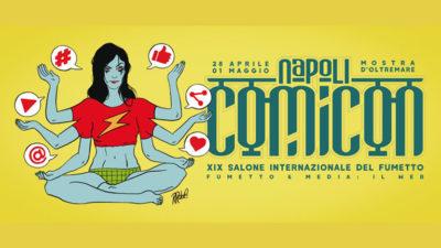 Comicon 2017 a Napoli   Programma Completo