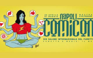 Comicon 2017 a Napoli | Programma Completo