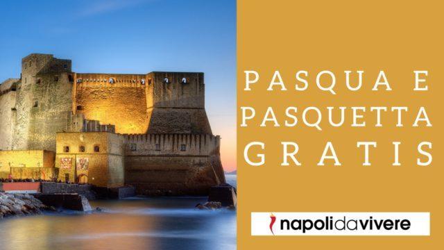 Pasqua-e-Pasquetta-2017-Gratis-a-Napoli.jpg
