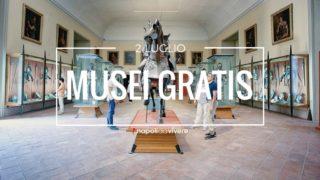Musei Gratis a Napoli e in Campania | Domenica 2 luglio 2017