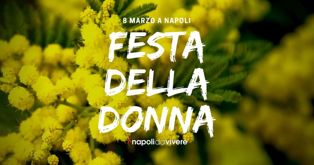 Cosa Fare Alla Festa Della Donna Gli Eventi Dell8 Marzo 2019 A