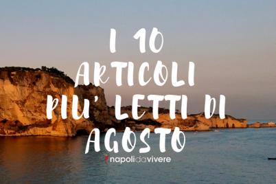10-articoli-più-letti-di-agosto-su-Napoli-da-Vivere.png