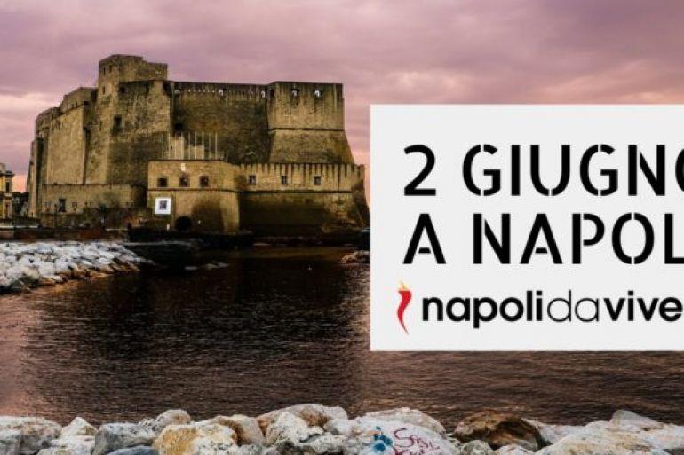 2-giugno-2017-a-Napoli-Cosa-fare-in-Città.jpg