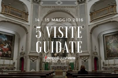 5-visite-guidate-a-Napoli-weekend-14-15-maggio-2016.jpg